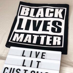 Other - Black Live Matter Shirt